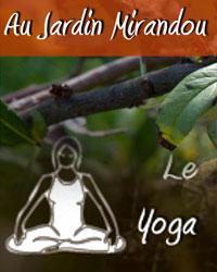 Professeur Yoga LE JARDIN MIRANDOU